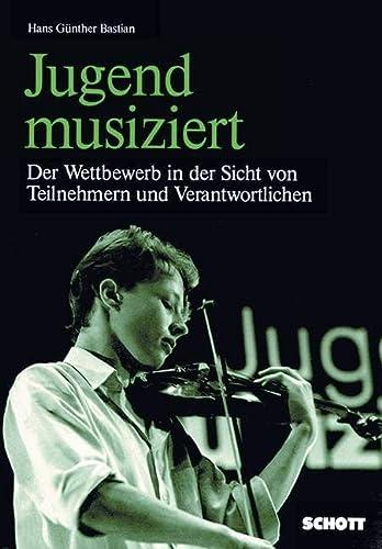 9783795726539: Jugend musiziert: Der Wettbewerb in der Sicht von Teilnehmern und Verantwortlichen (German Edition)