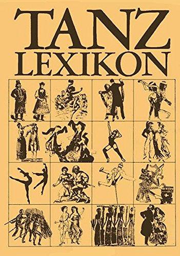 Tanzlexikon: Volkstanz, Kulttanz, Gesellschaftstanz, Kunsttanz, Ballett : Otto Schneider