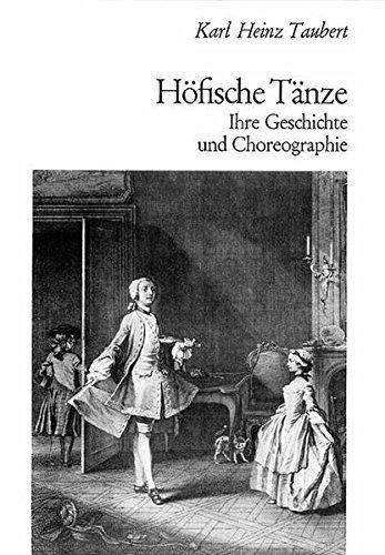 9783795728809: Höfische Tänze: Ihre Geschichte und Choreographie