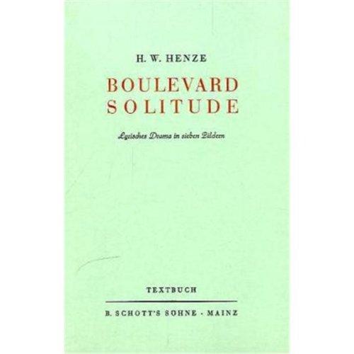 9783795733520: Boulevard solitude: Lyrisches Drama in sieben Bildern (German Edition)