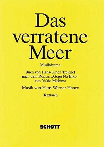 9783795733650: Das verratene Meer: Musikdrama. (BN 3365-00) (Livre en allemand)