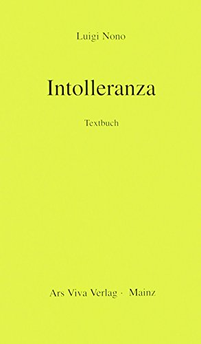 9783795736200: Intolleranza 1960: Handlung in 2 Teilen. Soli und Orchester. Textbuch/Libretto