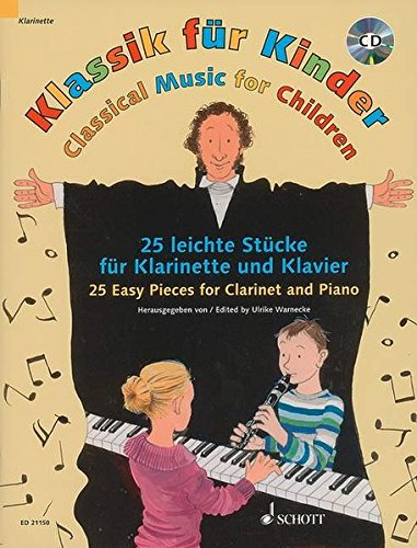 9783795745813: Classical Music for Children: 25 Easy Pieces for Clarinet and Piano