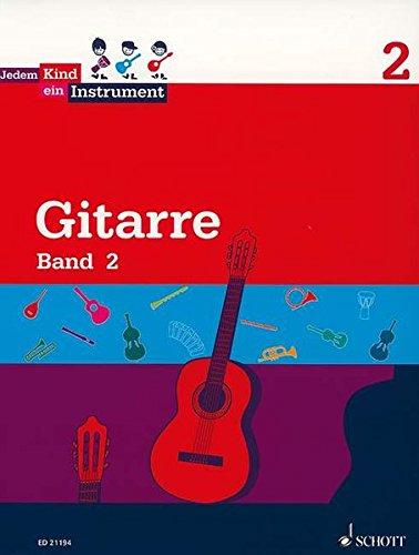 9783795745905: Jedem Kind ein Instrument: Band 2 - Gitarre