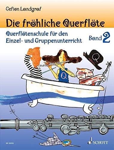 9783795745967: Die fröhliche Querflöte. Band 2