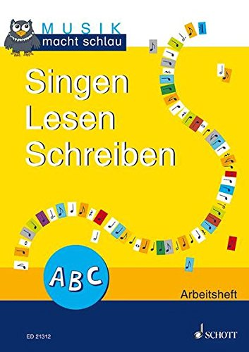 9783795746438: Singen Lesen Schreiben: Musik macht schlau