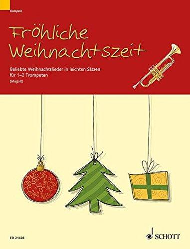 9783795746759: Fröhliche Weihnachtszeit: Beliebte Weihnachtslieder in leichten Sätzen. 1-2 Trompeten in B