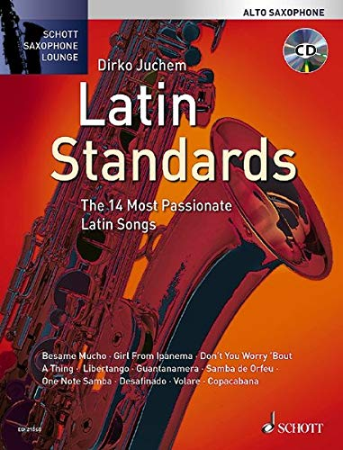 9783795747138: Latin Standards: The 14 Most Passionate Latin Songs (alto Saxophone) (Schott Saxophone Lounge)