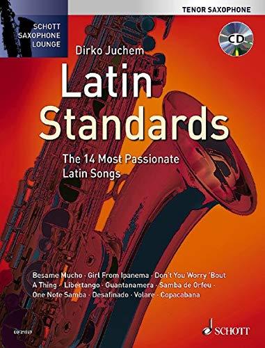 9783795747145: Latin Standards: The 14 Most Passionate Latin Songs (Tenor Saxophone) (Schott Saxophone Lounge)