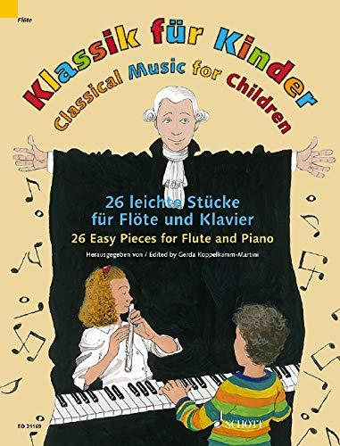 Klassik für Kinder. Flöte und Klavier: 26