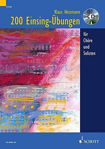 9783795747473: 200 Einsingübungen: für Chöre und Solisten. Ausgabe mit CD