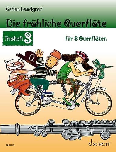 Die fröhliche Querflöte Trioheft 3: Trioheft 3.: Gefion Landgraf
