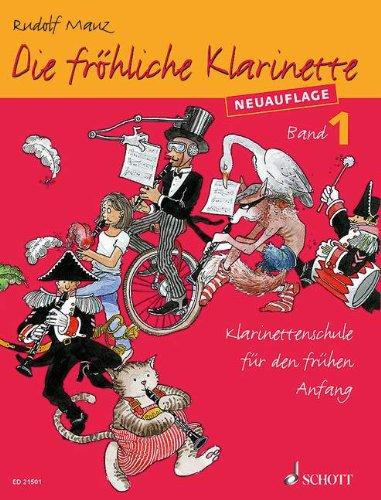 Die fröhliche Klarinette, Lehrbuch. Bd.1: Mauz, Rudolf /