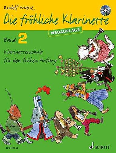 Die fröhliche Klarinette. Band 02. Lehrbuch mit: Rudolf Mauz