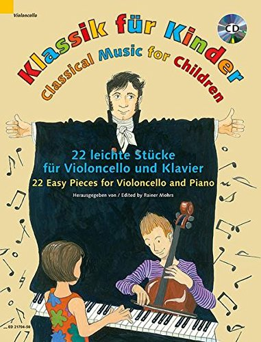 Classical Music for Children: 22 Easy Pieces: Rainer Mohrs