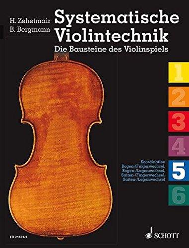 Systematische Violintechnik 6 Bände: Helmut Zehetmair