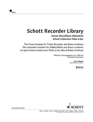 9783795748968: Schott Recorder Library: Treble Recorder and Basso Continuo 1: The Finest Sonatas