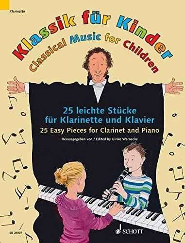 9783795748982: Classical Music For Children: 25 Easy Pieces For Clarinet And Piano Score And Part