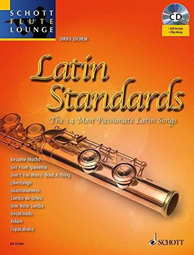 9783795749682: Latin Standards: The 14 Most Passionate Latin Songs (Schott Flute Lounge)