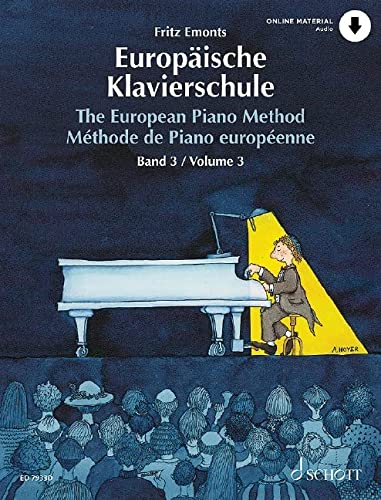 9783795750046: The European Piano Method - Volume 3: German/French/English