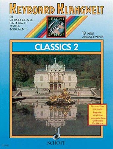 9783795750282: Classics 2: 19 neue Arrangements. Keyboard