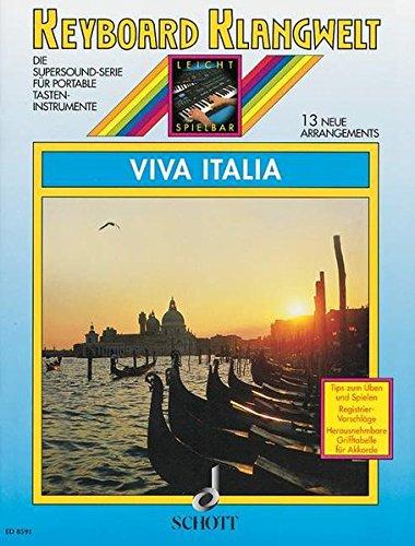 9783795750473: Viva Italia: 13 neue Arrangements. Keyboard
