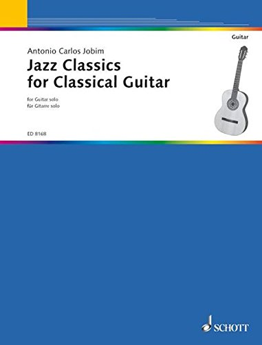 9783795750558: The girl from Ipanema Jazz classics for classical guitar