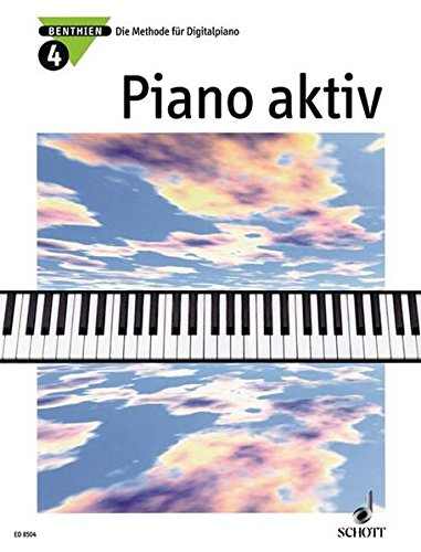 9783795751883: Piano aktiv: Die Methode für Digitalpiano. Band 4. Klavier