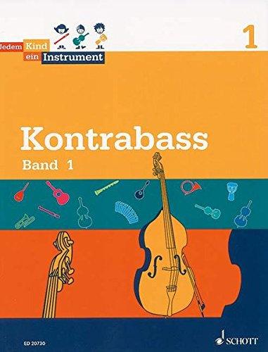 Jedem Kind ein Instrument Kontrabass, Schülerheft : Schwierigkeitsgrad 1 - Maren Blaschke