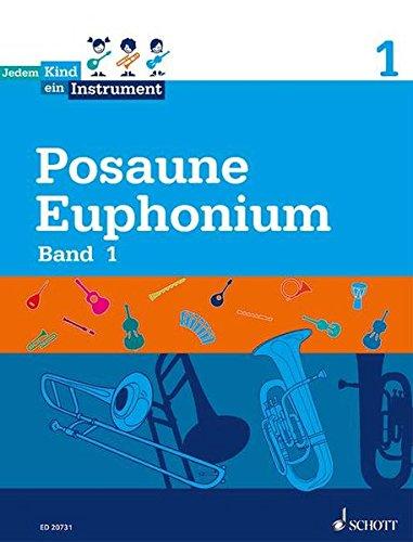 Jedem Kind ein Instrument: Band 1 - JeKi. Posaune. Schülerheft. : JeKi. Posaune. Schülerheft - Sebastian Rakow, Peter Lodenkemper