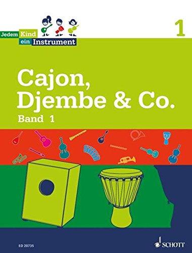 Jedem Kind ein Instrument: Band 1 - JeKi. Cajon, Djembe & Co. - Sebastian Wolf
