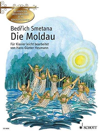 Die Moldau : Leicht bearbeitet. Klavier - Brigitte Smith