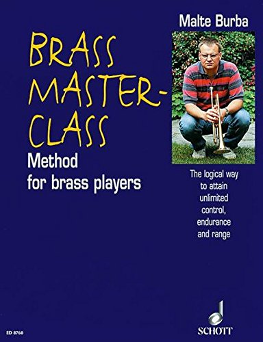 BRASS MASTER-CLASS (TEXT) METHOD FOR BRASS PLAYERS