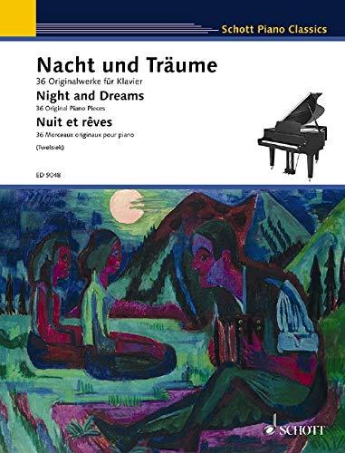 9783795753993: NIGHT AND DREAMS (NACHT UND TRAUME) 36 ORIGINAL PIANO PIECES (Schott Piano Classics)