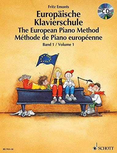 9783795754358: EUROPEAN PIANO METHOD VOL1 GERMAN/FRENCH/ENGLISH BOOK/CD BKCD