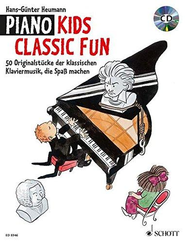 9783795754433: Piano Kids Classic Fun: Originalstücke der klassischen Klaviermusik, die Spaß machen. Schwierigkeit: 3