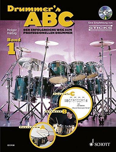 Drummer's ABC: Der erfolgreiche Weg zum professionellen: Hälbig, Holger