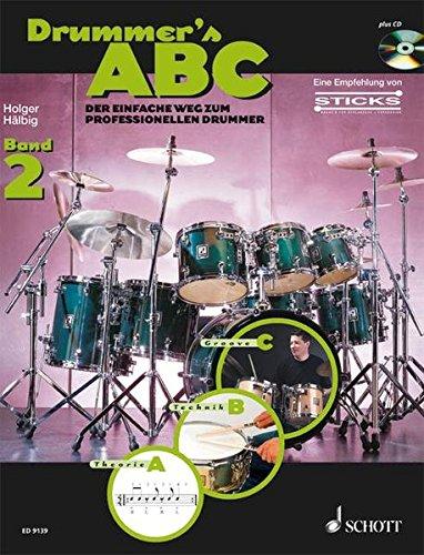 Drummer's ABC: Der einfache Weg zum professionellen: Holger Hälbig