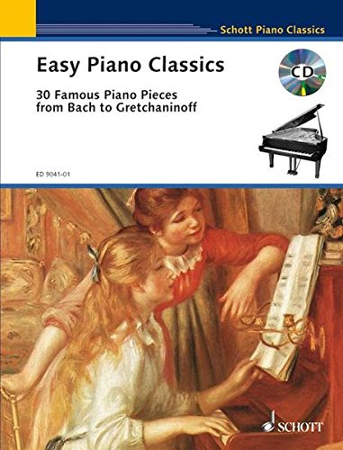 9783795754884: Easy Piano Classics: 30 Famous Piano Pieces from Bach to Gretchaninoff Bk/CD (Schott Piano Classics)