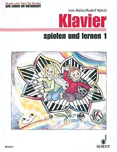 9783795755737: Klavier Spielen Und Lernen Band 1