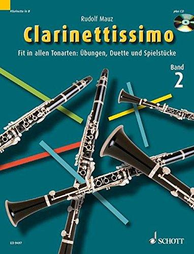 9783795756161: Clarinettissimo: Fit in allen Tonarten: Übungen, Duette und Spielstücke. Band 2. 1-2 Klarinetten. Ausgabe mit CD.