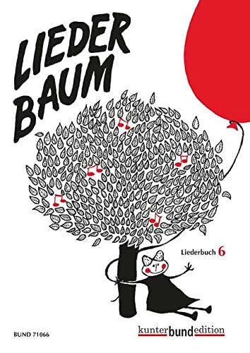 Liederbuch 06. Liederbaum (Lernmaterialien): Ketels, Martin & Dinse, Sanna