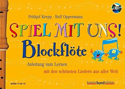 Spiel mit uns! Blockflöte - Rolf Oppermann