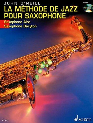9783795757038: LA METHODE DE JAZZ POUR SAXOPHONE ALTO OR BARITONE BK/CD FRENCH TEXT
