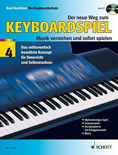 9783795757151: DER NEUE WEG ZUM KEYBOARDSPIEL VOLUME 4 BOOK AND CD