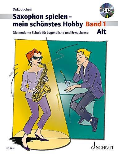 9783795757304: Saxophon spielen - mein schönstes Hobby. Alt-Saxophon 01. Mit Audio-CD: Die moderne Schule für Jugendliche und Erwachsene