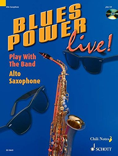 9783795757472: Blues Power live!: Play With The Band. Alt-Saxophon. Ausgabe mit CD