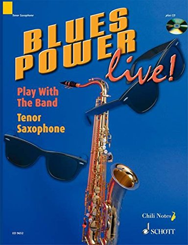 9783795757502: Blues Power Live! - Play with the Band: Tenor Saxophone