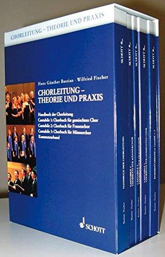 Chorleitung - Theorie und Praxis 1 - 5: Hans Günther Bastian
