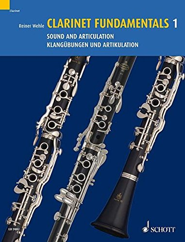 9783795758042: Clarinet Fundamentals: v.1: Sound and Articulation: Vol 1